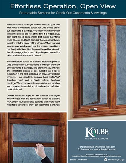 Window Screens No Longer Have To Obscure Your View With Kolbeu0027s Retractable  Screen For Ultra Series Crankout Casements U0026 Awnings.