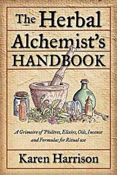 The Herbalist Alchemist's Handbook