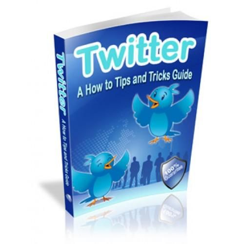 Twitter A How to  Tips and Tricks