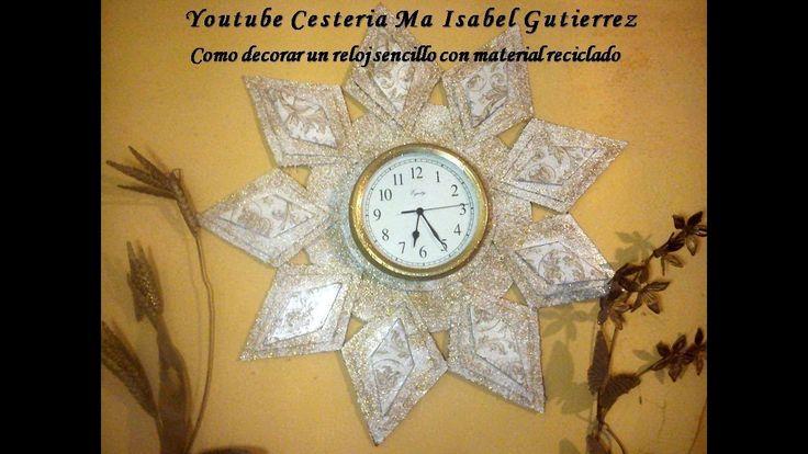 Como decorar un reloj con material reciclado. DIY