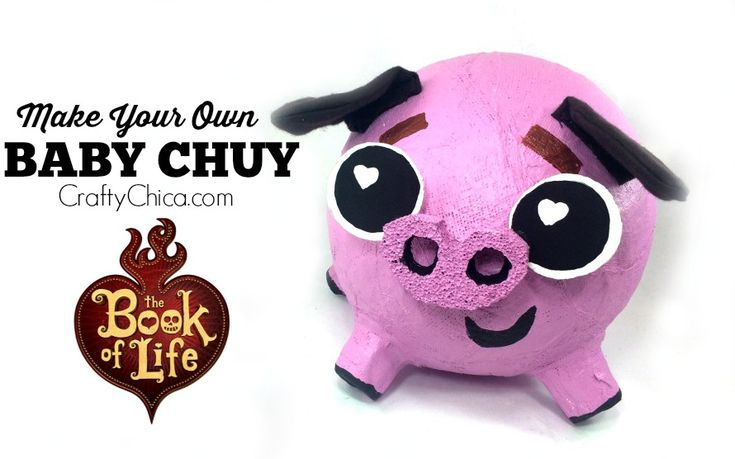 Make your own baby Chuy from The Book of Life movie, opens in theaters October 17th, 2014! #bookoflife #chuy-pig