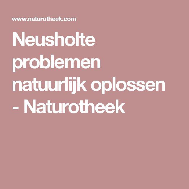 Neusholte problemen natuurlijk oplossen - Naturotheek