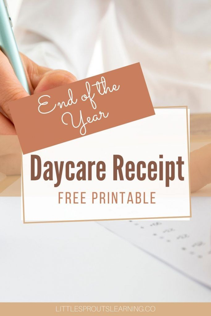 End Of The Year Daycare Receipts In 2021 Family Child Care Daycare Child Care Resources