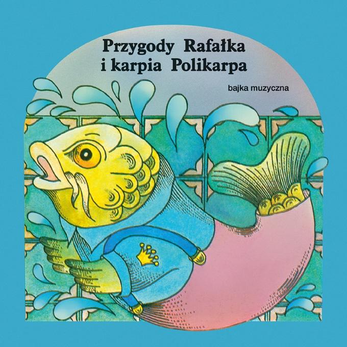"""Bajki-Grajki nr 86 """"Przygody Rafalka i karpia Polikarpa""""  www.bajki-grajki.pl"""