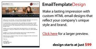 make a lasting impression with custom HTML email designs that reflect your company's unique style and brand.   Contact  -  www.emailchopper.com