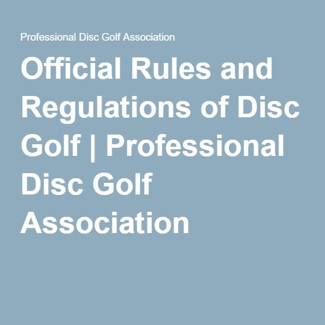 Official Rules and Regulations of Disc Golf | Professional Disc Golf Association