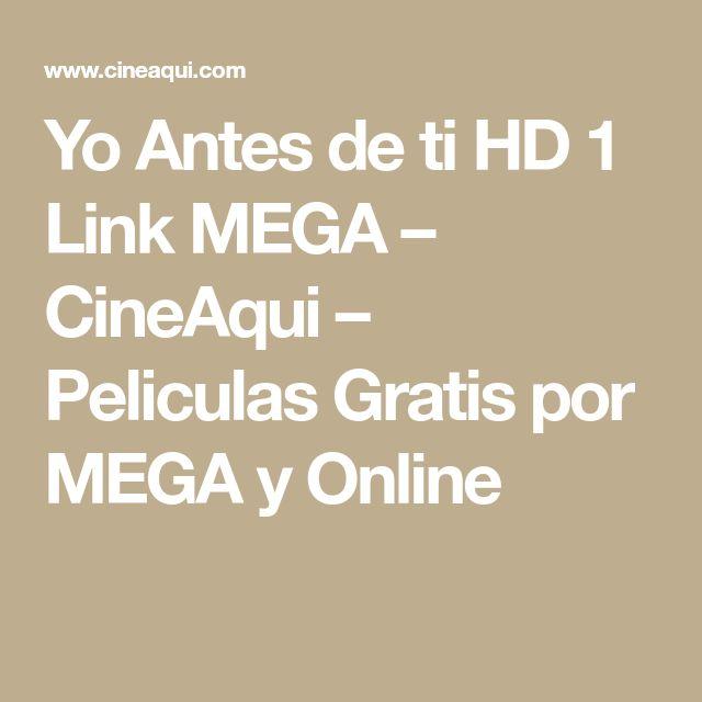 Yo Antes de ti HD 1 Link MEGA – CineAqui – Peliculas Gratis por MEGA y Online