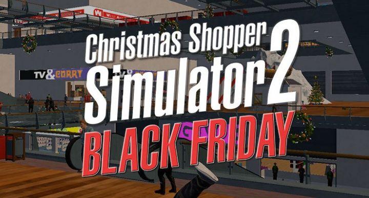 christmas-shopper-simulator-2-black-friday-080116