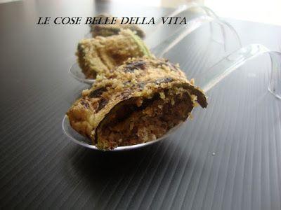 Le Cose Belle della Vita: Involtini di zucchina con pangrattato aromatizzato...