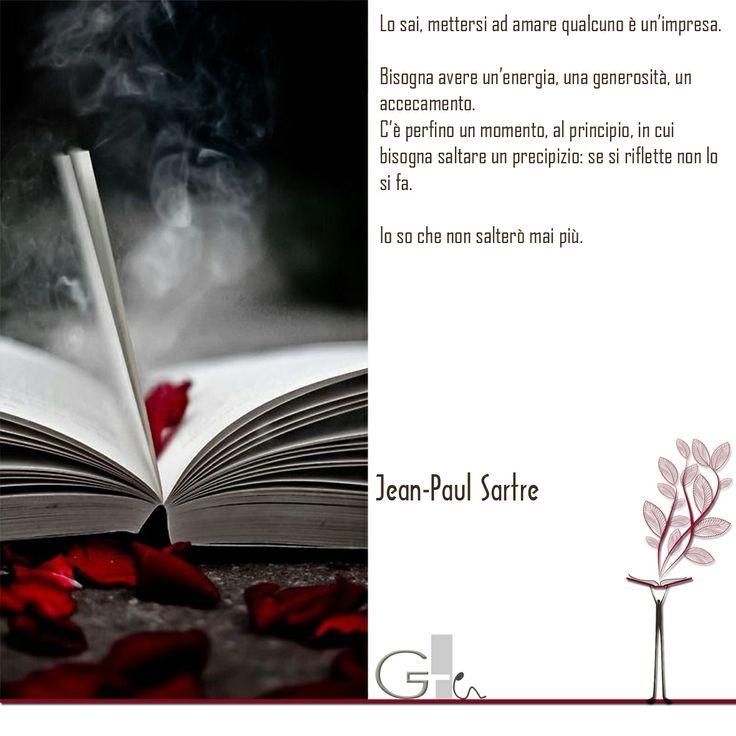 #citazioni: Jean-Paul Sartre   #book #reading #quote   @G a i a T e l e s c a   GAIA TELESCA  