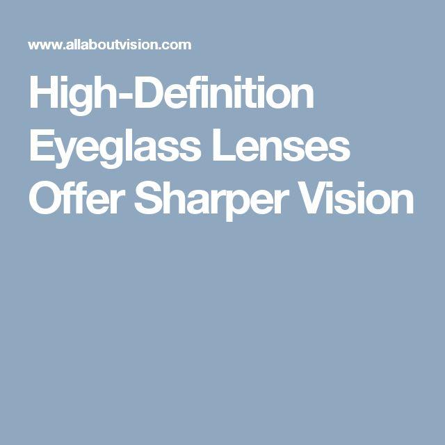 High-Definition Eyeglass Lenses Offer Sharper Vision