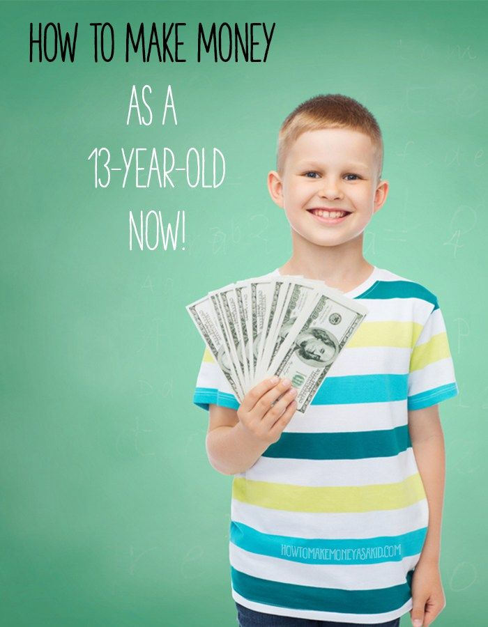 How can a 13 year old boy make good money for the summer?