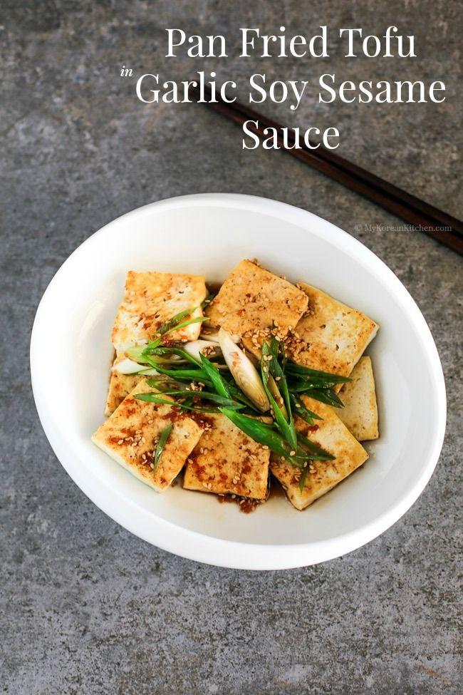 delicious Korean side dish - Pan Fried Tofu in Garlic Soy Sesame Sauce ...