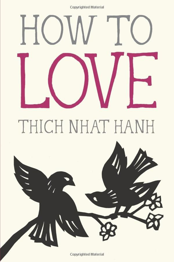 How to Love by Thich Nhat Hanh #Books #Philosophy #Love
