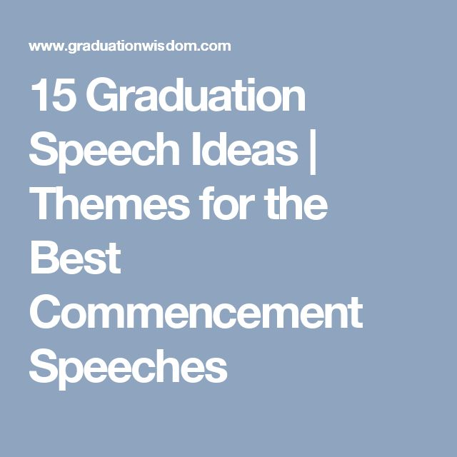 Best Graduation Speech Ideas On Senior Graduation
