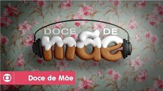 DOCE DE MÃE  - ABERTURA