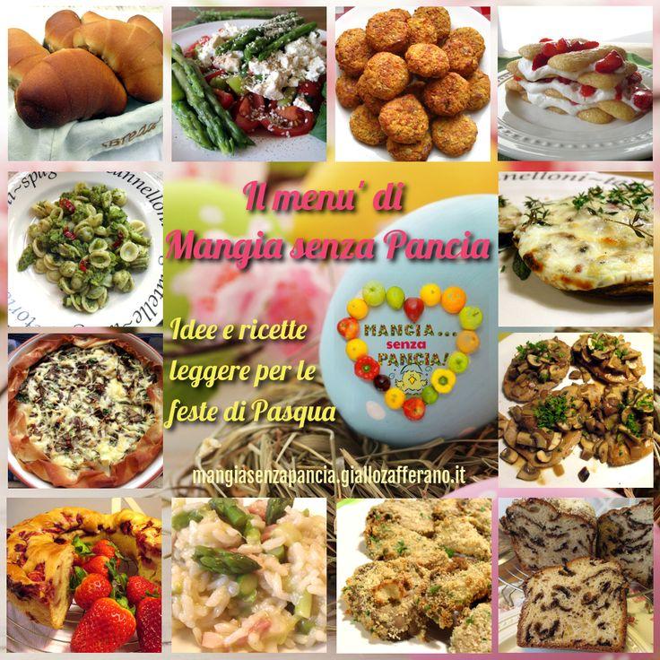 Il menu di Pasqua leggero di Mangia senza Pancia per il 2014: idee, ricette e qualche consiglio di sopravvivenza per chi è a dieta.