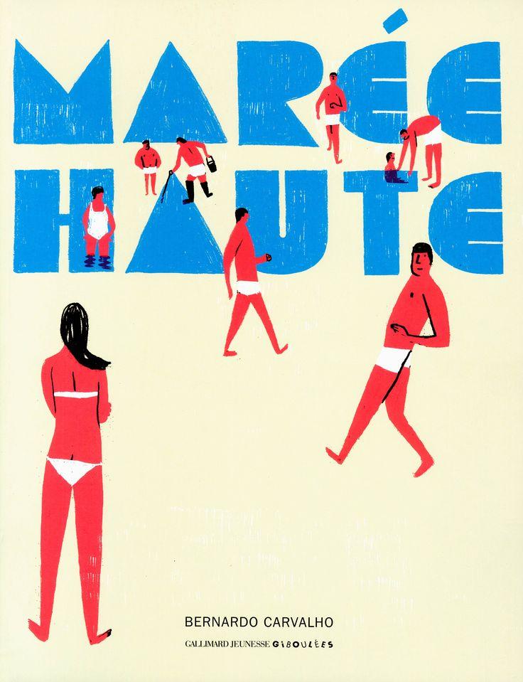 Marée Haute / Bernardo Carvalho / éditions Gallimard Jeunesse Giboulées / www.gallimard-jeunesse.fr