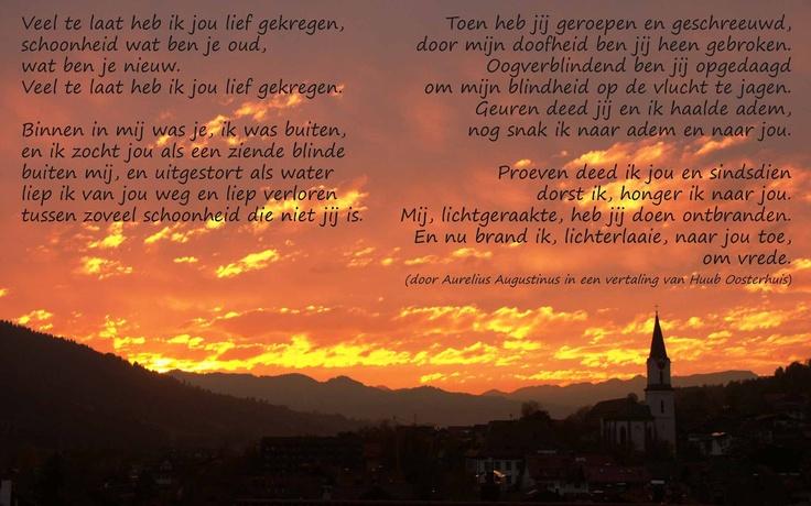 Gnostisch gedicht van Augustinus (430 na Chr), recent vertaald door Huub Oosterhuis.
