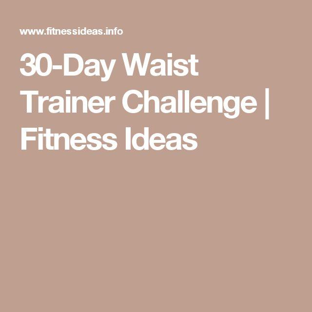 30-Day Waist Trainer Challenge | Fitness Ideas