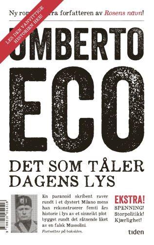 Bokanmeldelse: Umberto Eco: «Det som tåler dagens lys» - Bokanmeldelser - VG