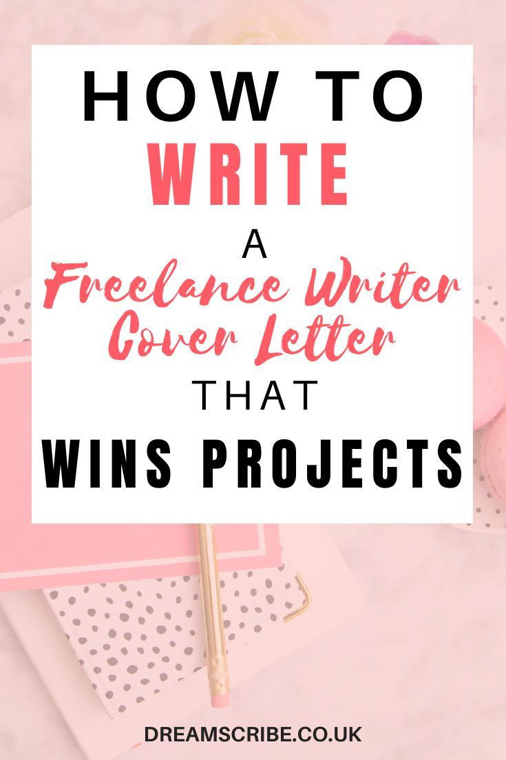 How To Write A Cover Letter That Wins Freelance Jobs Dream Scribe In 2020 Writing A Cover Letter Freelance Writing Jobs Freelancing Jobs