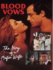 Blood Vows The Story Of A Mafia Wife dvd movie