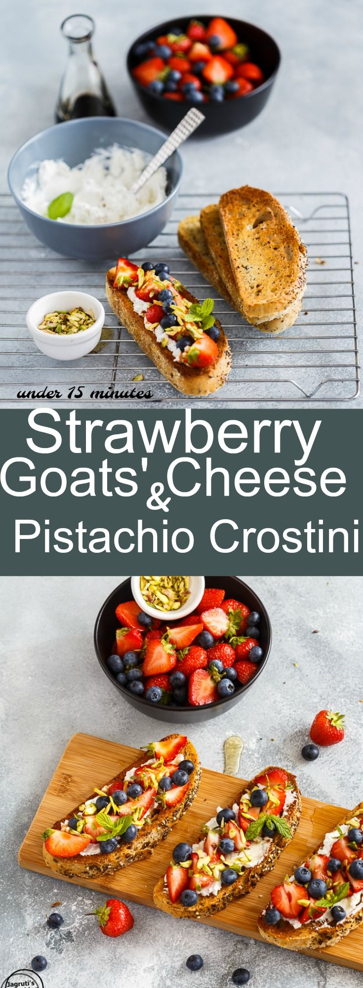 Strawberry, Goats' Cheese and Pistachio Crostini