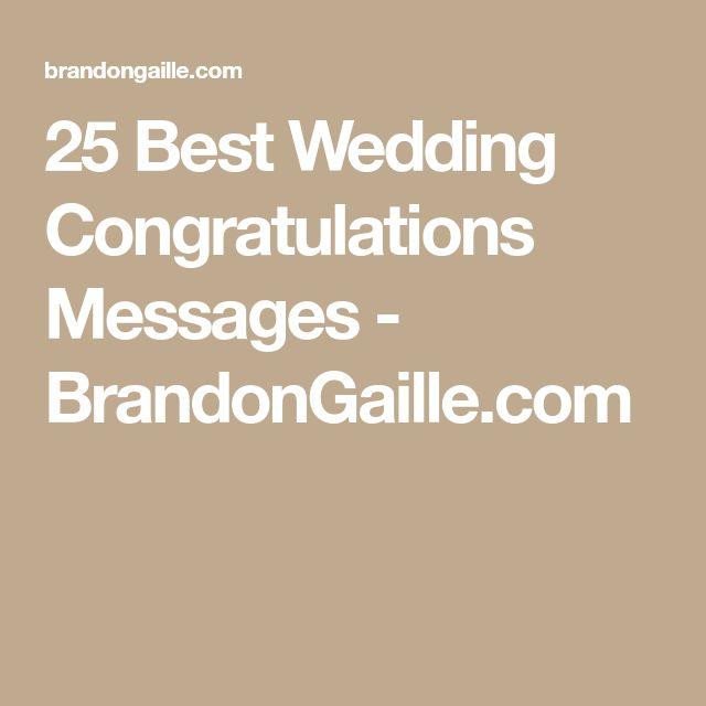 25 Best Wedding Congratulations Messages - BrandonGaille.com