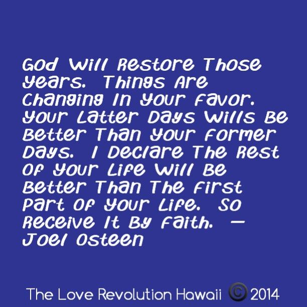"""God Will Restore Those Years. Things Are Changing In Your"