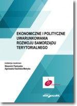 Ekonomiczne i polityczne uwarunkowania rozwoju samorządu terytorialnego