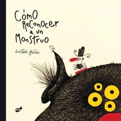 Como reconocer a un monstruo / How to Recognize a Monster