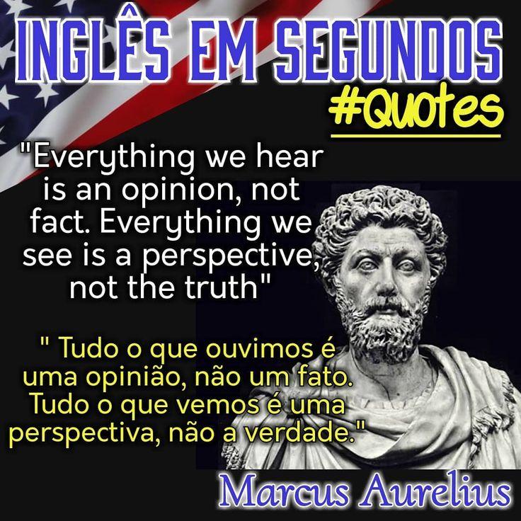 Good morning! Mais uma frase de Marco Aurélio.  Tenham um ótimo dia! Have a gr… – Class