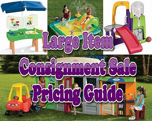 Great children's consignment sale pricing guide for large items, toys, and baby equipment!!  http://www.consignmentsalequeen.net/2010/03/large-item-price-guide.html