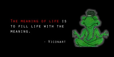 The Meaning of Life - #quote, #sign, #zen - Viconart