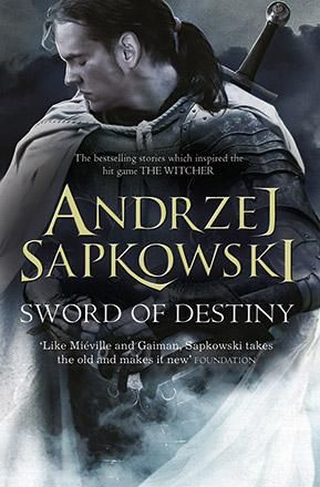 Sword of Destiny - Andrzej Sapkowski | Science Fiction Bokhandeln