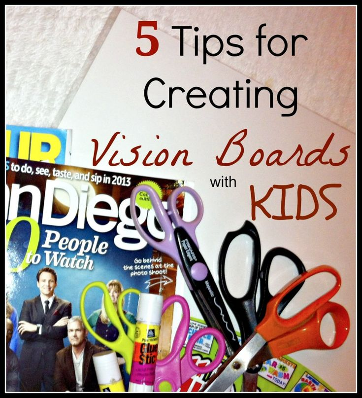 Vision boards for kids - what a fun idea!