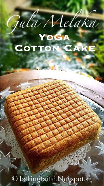 Baking Taitai 烘焙太太: Gula Melaka Yoga Cotton Cake 椰糖瑜伽棉花蛋糕(中英食谱教程)