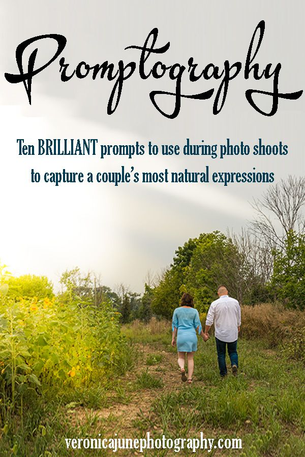 Promptography Ten Brilliant Prompts To Use During Photo Shoots To Capture A Couple S Most Natural E Photo Prompts Photography Secrets Nature Photography Tips