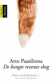 De hengte revenes skog av Arto Paasilinna (Heftet)