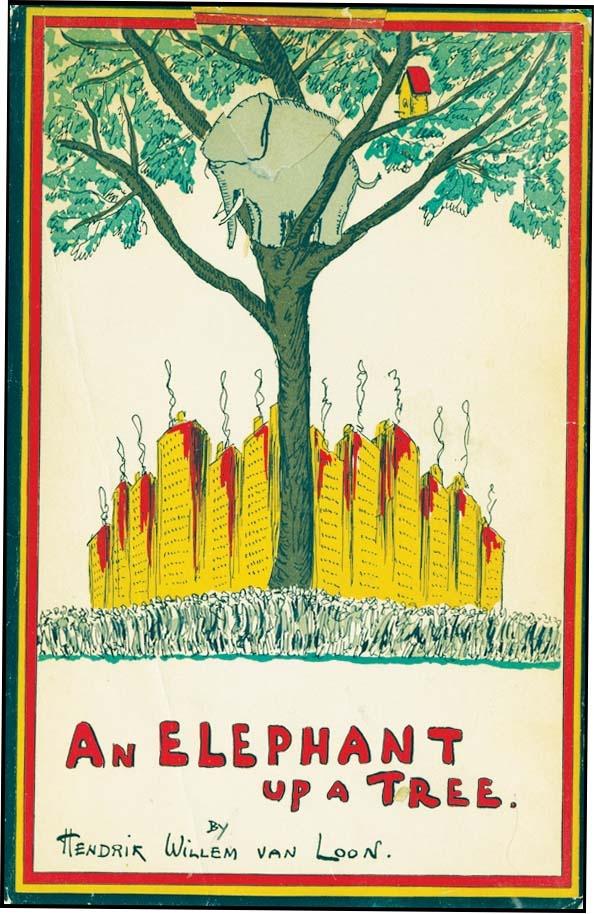ELEPHANT UP A TREE by Hendrik Willem Van Loon