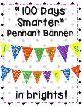 """""""100 Days Smarter"""" Pennant Banner in Brights"""