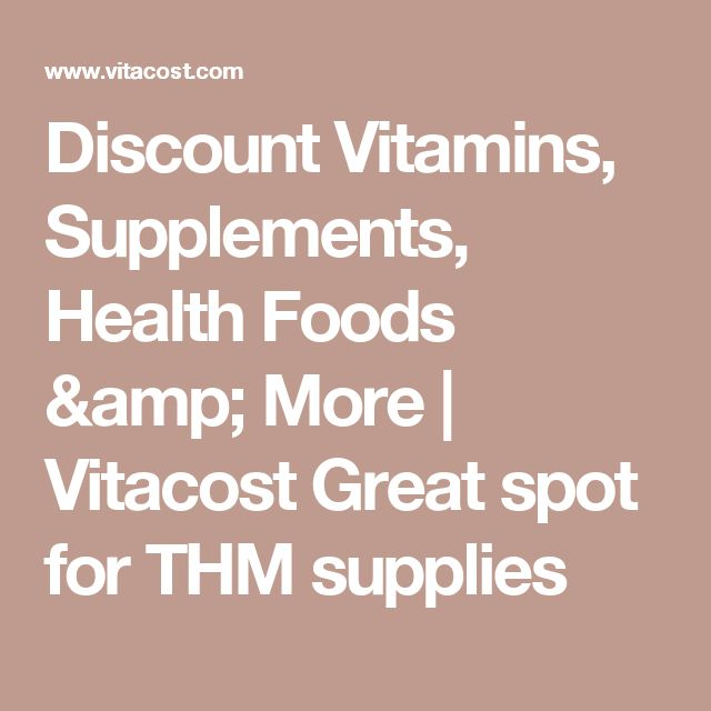 Discount Vitamins, Supplements, Health Foods & More | Vitacost  Great spot for THM supplies
