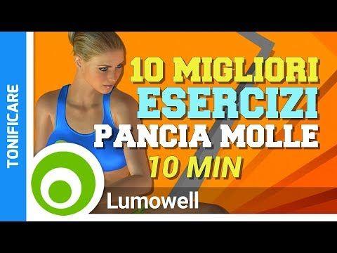 10 Esercizi da Fare per non Avere una Pancia Molle - YouTube