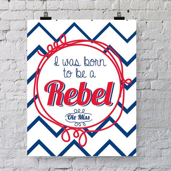 """So true — """"I was born to be an Ole Miss Rebel."""""""