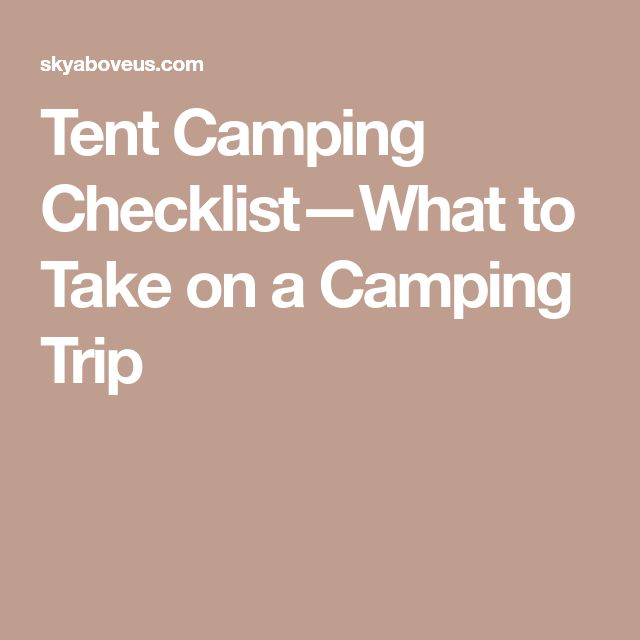 Best  Tent Camping Checklist Ideas On   Camping