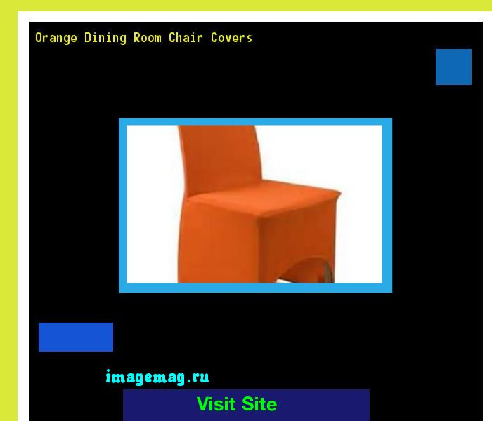 Orange Dining Room Chair Covers 073753 - The Best Image Search