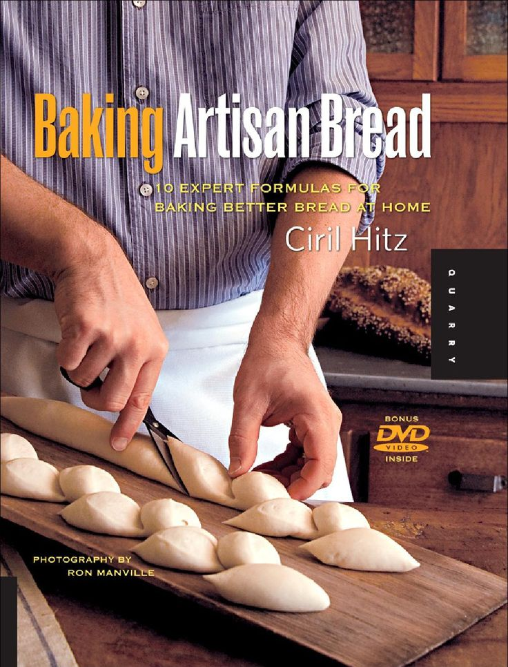 Baking Artisan Bread by Ciril Hitz by Orsa Minore - issuu