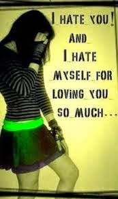I-hate-myself-for-loving-you-quotes-sayings-girl-image-pictures.jpg