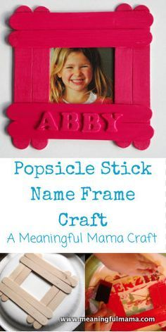 Popsicle StickName Frame Craft - Easy and Inexpensive fun from Meaningful Mama